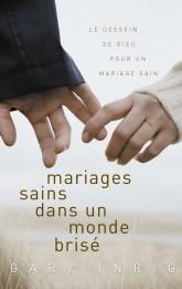 Mariage sains dans un monde brisé