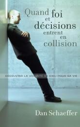 Quand foi et décisions entrent en collision